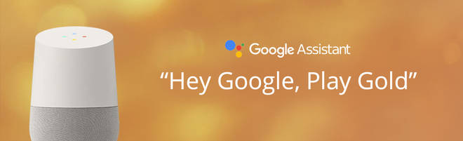 Listen to Gold on smart speakers: Google Assistant