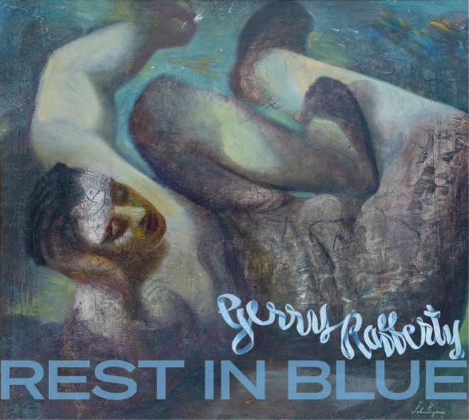 Gerry Rafferty - Rest in Blue